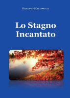 lo stagno incantato (ebook) 9788827800331