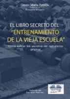 el libro secreto del entrenamiento de la vieja escuela (ebook) 9788873042631