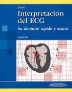 interpretacion del ecg : su dominio rapido y exacto dale davis 9789500603331