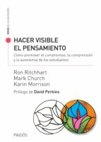 hacer visible el pensamiento (ebook) ron ritchhart mark church karin morrison 9789501201031