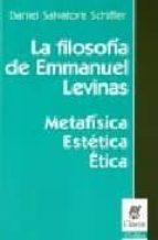 la filosofia de emmanuel levinas-daniel salvatore schiffer-9789506025731