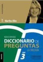 diccionario de preguntas la trilogia tomo 3 martha alles 9789506418731