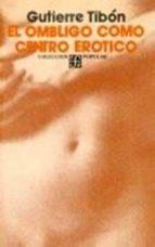 el ombligo como centro erotico 9789681603731