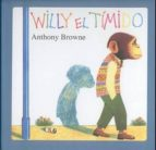 willy el timido anthony browne 9789681636531