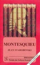 montesquieu (2ª ed.)-jean starobinski-9789681660031