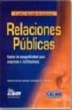 El libro de Relaciones publicas: factor de competitividad para empresas e ins tituciones autor CARLOS BONILLA GUTIERREZ DOC!