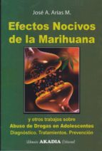 efectos nocivos de la marihuana-j.m. arias-9789875702431