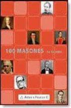 100 masones - su palabra (selección de cien personajes, su biografía y una muestra de su pensamiento) (ebook)-9789871303946