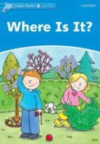 where is it? (dolphin readers 1) 9780194400541