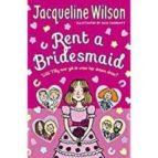 rent a bridesmaid jacqueline wilson 9780440870241