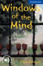 windows of the mind (level 5) frank brennan 9780521750141
