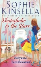 shopaholic to the stars: (shopaholic book 7) sophie kinsella 9780552778541