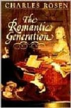 the romantic generation charles rosen 9780674779341