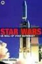 Star wars: us tools of space supremacy 978-0745321141 por Loring wirbel DJVU EPUB