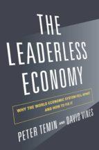the leaderless economy (ebook)-peter temin-david vines-9781400846641