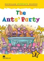 macmillan children s readers: the ants party (level 3)-9781405025041