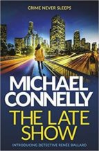the late show-michael connelly-9781409147541