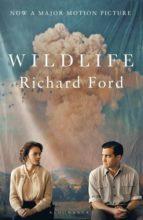 wildlife: film tie in richard ford 9781526611741
