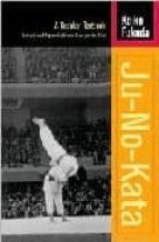 ju no kata: a kodokan textbook keiko fukuda 9781556435041