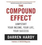the compound effect darren hardy 9781593157241