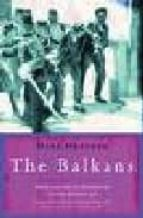 the balkans: from the end of byzantium to the present day-mark mazower-9781842125441