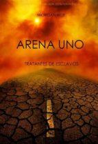 arena uno: tratantes de esclavos  (libro #1 de la trilogía de supervivencia) (ebook)-morgan rice-9781939416841