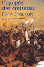 L epopee des croisades PDF FB2 978-2262018641 por Rene grousset