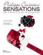 sensations : 288 recettes de patisseries-philippe conticini-9782732453941
