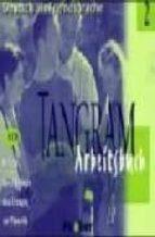 El libro de Tangram 2. 4 cd arbeitsbuch autor VV.AA. TXT!