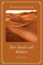 der sand soll blühen (ebook) 9783958931541