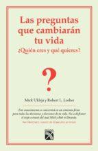 las preguntas que cambiarán tu vida (ebook)-mick ukleja-robert l. lorber-9786070715341