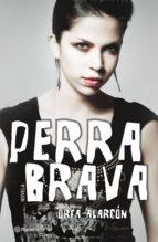 perra brava (ebook)-orfa alarcon-9786070719141