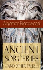 ancient sorceries and other tales (ebook) 9788026843641