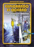 explorando el oceano con geologos marinos-gemma ercilla zarraga-9788400087241