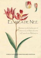 el arca de neé. plantas recolectadas por el botánico luis neé durante la expedición malaspina (ebook)-andrés galera gómez-9788400100841