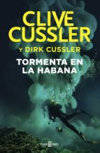 tormenta en la habana (serie dirk pitt 23)-clive cussler-9788401018541