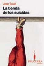 la tienda de los suicidas-jean teule-9788402420541