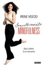 sencillamente mindfulness-irene visedo-9788403015241