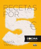 recetas por 5 euros marta yanci 9788403514041