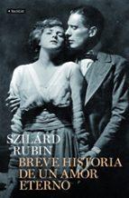 breve historia de amor eterno-szilard rubin-9788408102441