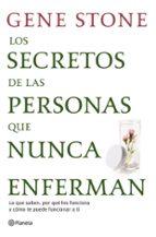 LOS SECRETOS DE LAS PERSONAS QUE NUNCA ENFERMAN: LO QUE SABEN, PO R QUE LES FUNCIONA Y COMO TE PUEDE FUNCIONAR A TI