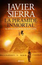 la pirámide inmortal-javier sierra-9788408131441
