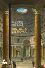 historia de roma-pierre grimal-9788408170341