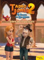tadeo jones 2. libro de la pelicula-9788408175841