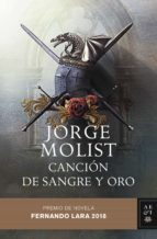 cancion de sangre y oro (premio de novela fernando lara 2018)-jorge molist-9788408192541
