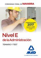 nivel e de la administracion de la comunidad foral de navarra: temario y test 9788414205341