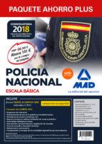 paquete ahorro plus escala básica policía nacional 2018. (temarios 1, 2 y 3; test 1 y 2; simulacros 1, 2 y 3;-9788414214541