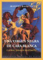 una virgen negra de cara blanca y otros ensayos esotericos-leslie t. sharpe-9788415177241