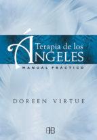 terapia de los angeles: manual practico doreen virtue 9788415292241