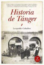 historia de tanger (2ª ed.) leopoldo ceballos 9788415338741